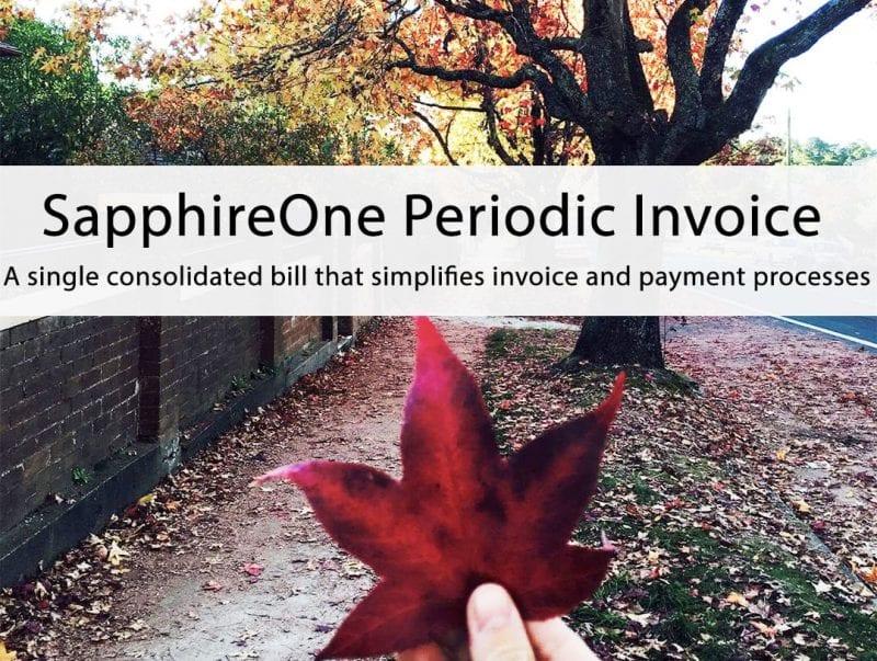 SapphireOne Periodic Invoice processing