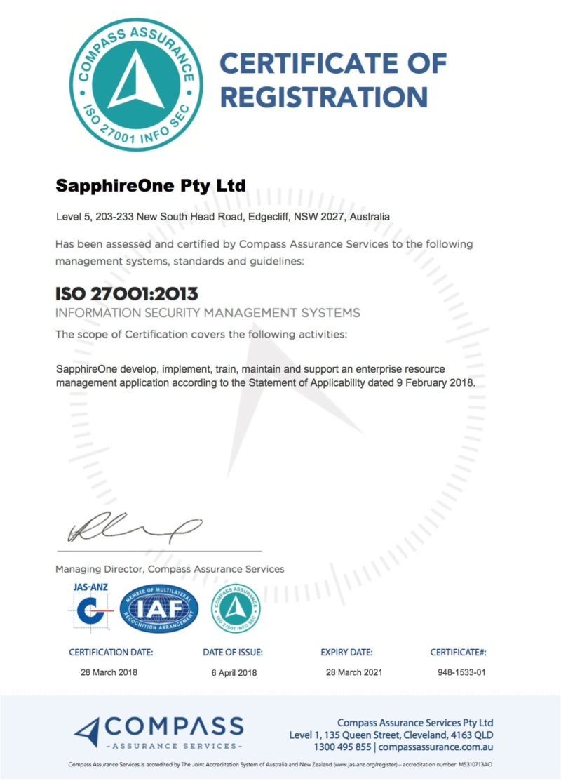 SapphireOne has been assessed and certified by ISO 27001
